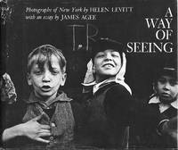 A Way of Seeing by  Helen & James Agee Levitt  - First printing  - 1965  - from Passages Bookshop (SKU: 3811)