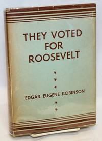 image of They voted for Roosevelt: the Presidential vote 1932 - 1944