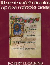 ILLUMINATED BOOKS OF THE MIDDLE AGES