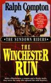 The Winchester Run (Sundown Riders, No.3) by Ralph Compton - 1997-03-02