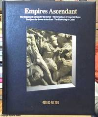 image of Empires Ascendant 400 BC -- A.D. 200 (a Volume in the Time Life Series History of the World)