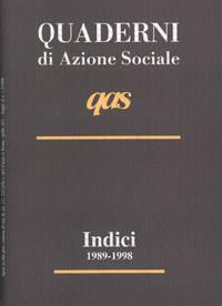 QAS Quaderni di azione sociale. Indici 1989 - 1998