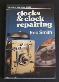 image of Practical Handbook Series - Clocks & Clock Repairing