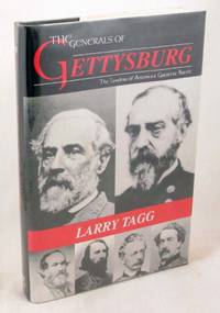 image of The Generals of Gettysburg: The Leaders of America's Greatest Battle