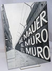 image of Die Mauer / Il Muro / El Muro