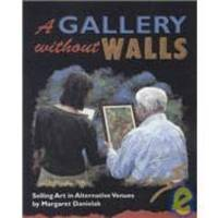 A Gallery Without Walls: Selling Art in Alternative Venues