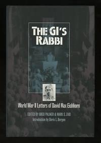 The GI's Rabbi: World War II Letters of David Max Eichhorn