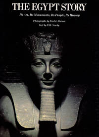 The Egypt Story: Its Art, Its Monuments, Its People, Its History by  P. H Newby - Paperback - 1984 - from Diatrope Books and Biblio.com