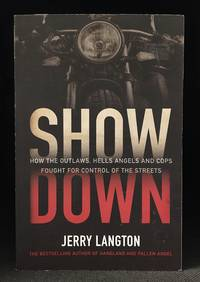 Showdown; How the Outlaws, Hells Angels and Cops Fought for Control of the Streets