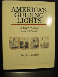 Americas Guiding Lights  A Lighthouse Sketchbook
