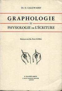 Graphologie et physiologie de l'écriture.
