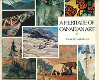 A Heritage of Canadian Art: The McMichael Collection