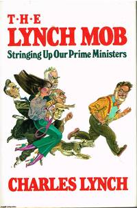 image of The Lynch Mob Stringing up our Prime Ministers