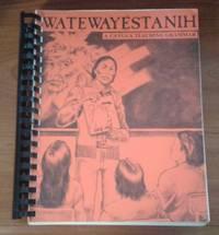 image of Watewayestanih A Cayuga Teaching Grammar