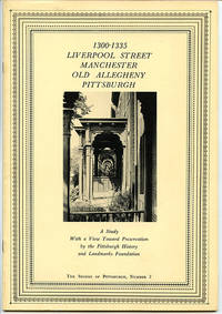 1300-1335 Liverpool Street Manchester Old Allegheny Pittsburgh (The Stones of Pittsburgh, Number 2)