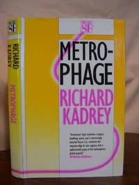 METROPHAGE (A ROMANCE OF THE FUTURE)