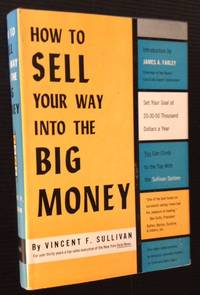 How to Sell Your Way into the Big Money