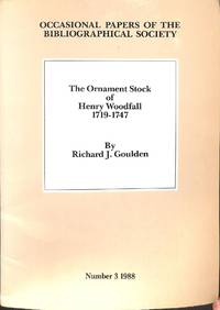 The Ornament Stock of Henry Woodfall 1719-1747. A preliminary inventory.