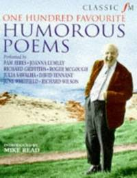 CLASSIC FM: 100 FAVOURITE HUMOROUS POEMS