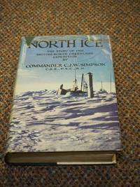NORTH ICE: The Story of  The British North Greenland Expedition
