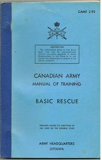 Canadian Army Manual of Training : Basic Rescue