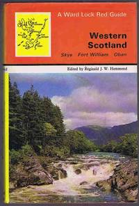 Western Scotland : Oban, Skye, Fort William, The Hebrides (Red Guide) by Reginald J W Hammond - Hardcover - 1970 - from Lazy Letters Books (SKU: 032508)
