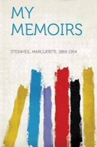 My Memoirs by Steinheil Marguerite 1869-1954 - 2013-01-28 - from Books Express (SKU: 1314084879)