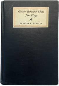 George Bernard Shaw: His Plays