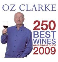 OZ CLARKE 250 BEST WINES: Wine Buying Guide