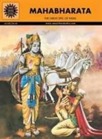 Mahabharata: The Great Epic of India by B R Bhagwat - 2011