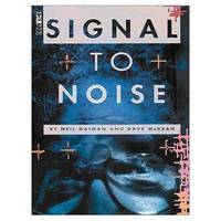 image of Signal To Noise (Gollancz Graphic Novels)