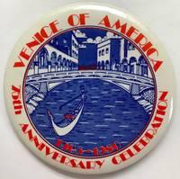 Venice of America / 75th Anniversary Celebration / 1905-1980 [pinback button]