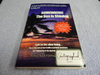 Somewhere! The Sun Is Shining by  Norma  Alexis; Strong - Paperback - Signed - from Village Books, Inc (SKU: 1812002)