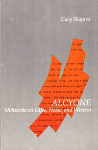 Alcyone: Nietzsche on Gifts, Noise, and Women