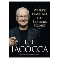 Where Have All the Leaders Gone? Hardcover