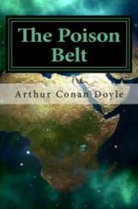 The Poison Belt by Arthur Conan Doyle - Paperback - 2015-09-04 - from Books Express and Biblio.com