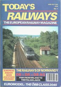 image of Today' Railways: the European Railway Magazine No.1 June-July 1994
