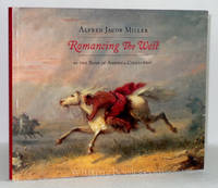 Romancing the West: Alfred Jacob Miller in the Bank of America Collection