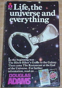 Life, the universe and everything.