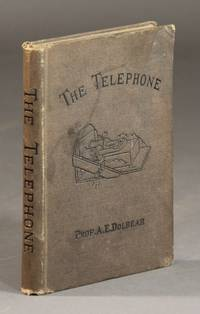 The telephone: an account of the phenomena of electricity, magnetism, and sound, as involved in its action. With directions for making a speaking telephone