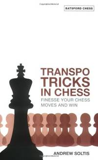 image of Transpo Tricks in Chess: Finesse Your Chess Move and Win (Batsford Chess Books (Paperback))