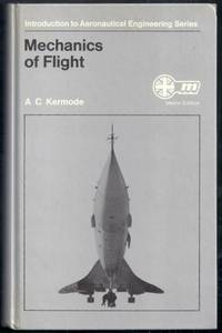 Mechanics of Flight.  Eighth (metric) Edition by  A.C Kermode - Hardcover - from Gail's Books and Biblio.com