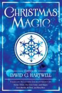 Christmas Magic by David G. Hartwell  - Paperback  - 2016  - from ThriftBooks (SKU: G0765315807I3N10)