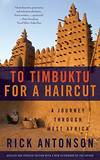 To Timbuktu For a Haircut