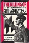 image of The Killing of SS Obergruppenfuhrer Reinhard Heydrich