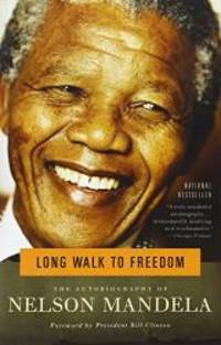 Long Walk to Freedom: The Autobiography of Nelson Mandela by Nelson Mandela - Paperback - 1995-09-05 - from Books Express (SKU: 0316548189n)