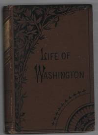 The American Boy's Life of Washington