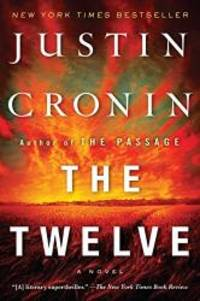 image of The Twelve (Book Two of The Passage Trilogy): A Novel