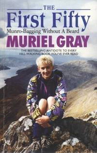 THE FIRST FIFTY Munro-bagging Without a Beard
