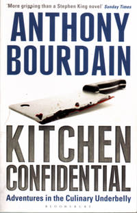 Kitchen Confidential by Anthony Bourdain - Paperback - First Thus - 2001 - from Eaglestones (SKU: 000901)